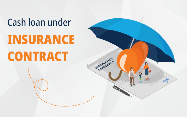 cash loan under insurance contract